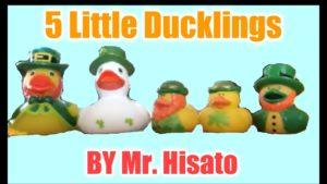 """【動画】Music♪:""""5 little ducklings"""""""