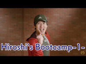 【動画】Hiroshi's Bootcamp